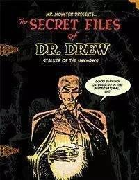 Mr. Monster Presents: The Secret Files of Dr. Drew