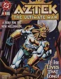 Aztek: The Ultimate Man
