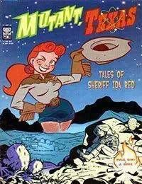 Mutant, Texas: Tales of Sheriff Ida Red
