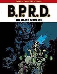 B.P.R.D.: The Black Goddess
