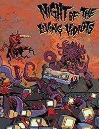 Night of the Living Vidiots