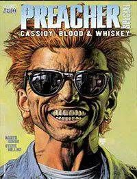 Preacher Special: Cassidy : Blood and Whiskey