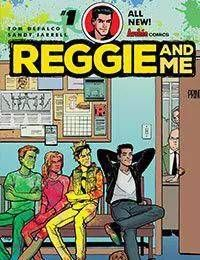 Reggie and Me