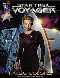 Star Trek: Voyager--False Colors