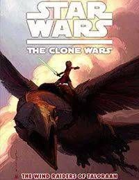 Star Wars: The Clone Wars - The Wind Raiders of Taloraan