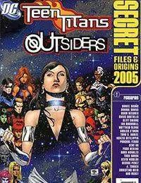 Teen Titans and Outsiders Secret Files and Origins 2005
