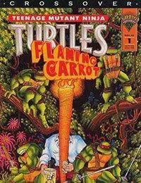 Teenage Mutant Ninja Turtles/Flaming Carrot Crossover