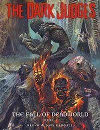 The Dark Judges: The Fall of Deadworld