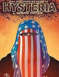 The Divided States of Hysteria