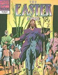 The Life of Christ: The Easter Story