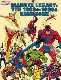 The Marvel Legacy: The 1960s-1990s Handbook