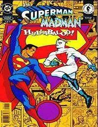 The Superman/Madman: Hullabaloo