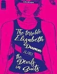 The Terrible Elisabeth Dumn Against the Devils In Suits