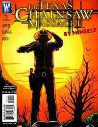 The Texas Chainsaw Massacre: By Himself
