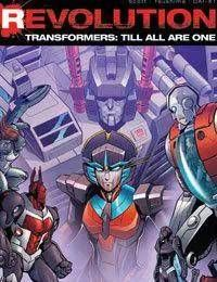 The Transformers Till All Are One: Revolution