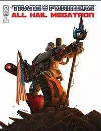 The Transformers: All Hail Megatron