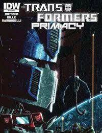 The Transformers: Primacy