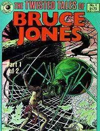 The Twisted Tales of Bruce Jones