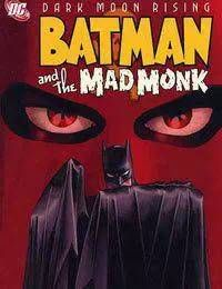 Batman: The Mad Monk