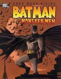 Batman: The Monster Men