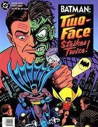 Batman: Two-Face Strikes Twice