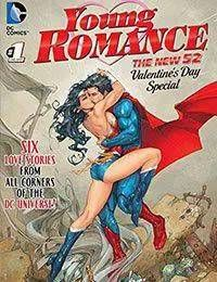 Young Romance: The New 52 Valentines Day Special
