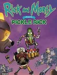 Rick and Morty Presents: Pickle Rick