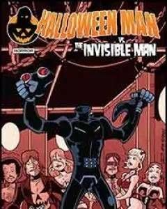 Halloween Man vs. the Invisible Man