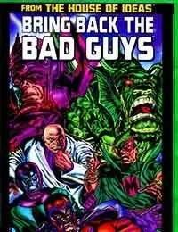 Bring Back the Bad Guys