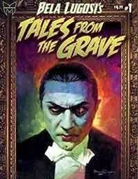 Bela Lugosis Tales from the Grave
