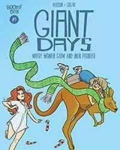 Giant Days: Where Women Glow and Men Plunder