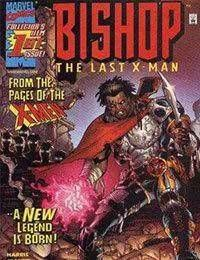 Bishop: The Last X-Man