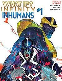 What If? Infinity Inhumans