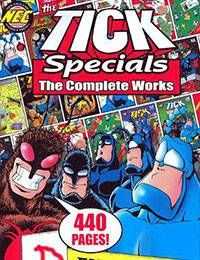 Tick Specials: The Complete Works
