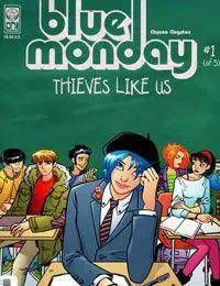 Blue Monday: Thieves Like Us