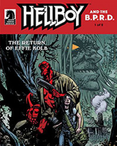 Hellboy and the B.P.R.D.: The Return of Effie Kolb