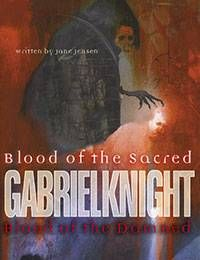 Gabriel Knight: Blood of the Sacred, Blood of the Damned