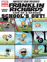Franklin Richards: Schools Out!