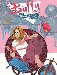 Buffy: The High School Years
