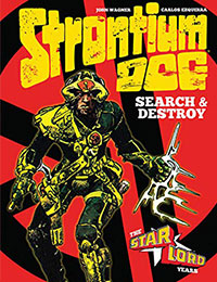 Strontium Dog Search and Destroy: The Starlord Years