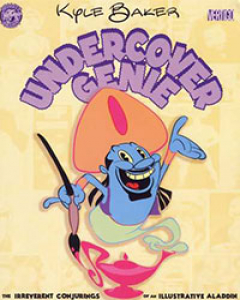 Undercover Genie: The Irreverent Conjurings of An Illustrative Aladdin