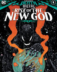 Dark Nights: Death Metal Rise of the New God