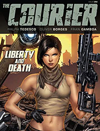 The Courier: Liberty & Death