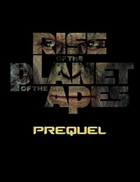 Rise of the Planet of the Apes Prequel