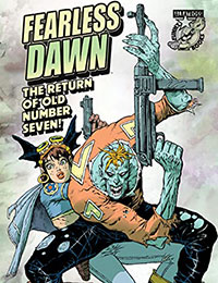 Fearless Dawn: Return of Old Number Seven