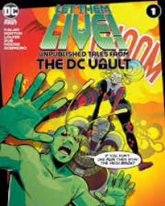 Let Them Live: Unpublished Tales From The DC Vault