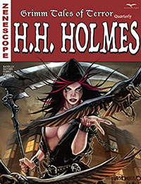 Grimm Tales of Terror Quarterly: H.H. Holmes