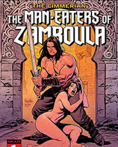 The Cimmerian: The Man-Eaters Of Zamboula
