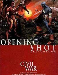 Civil War: Opening Shot
