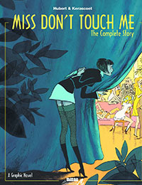Miss Don't Touch Me: The Complete Story